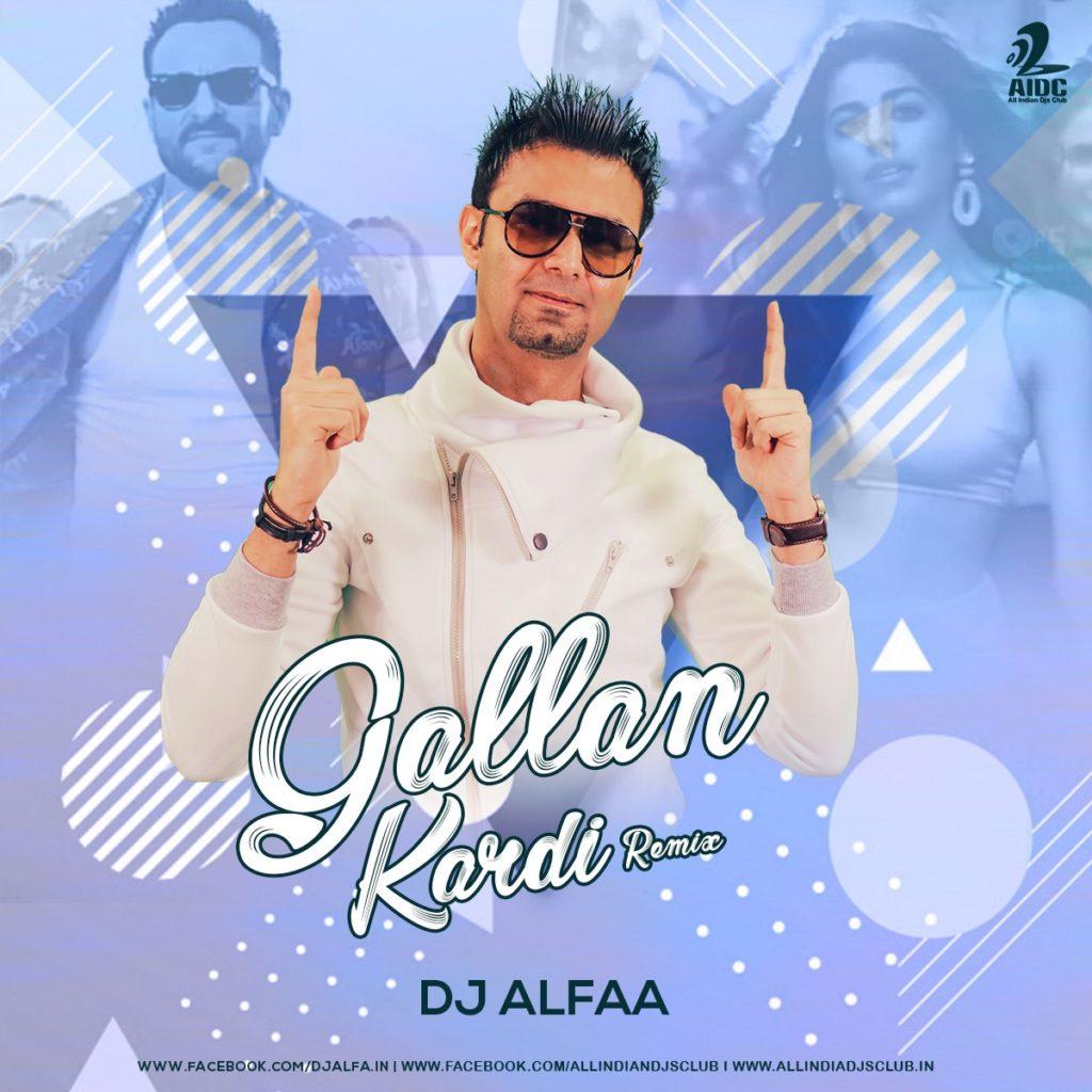 Gallan Kardi - Jawaani Jaaneman - Moombathon Vibe Remix - DJ Alfaa