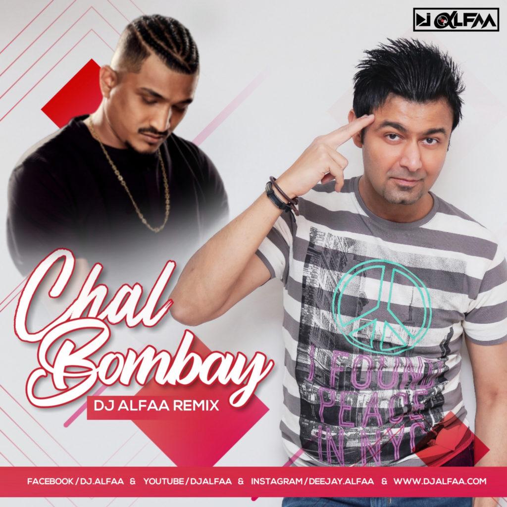 07 - Chal Bombay (Divine) - DJ Alfaa Remix