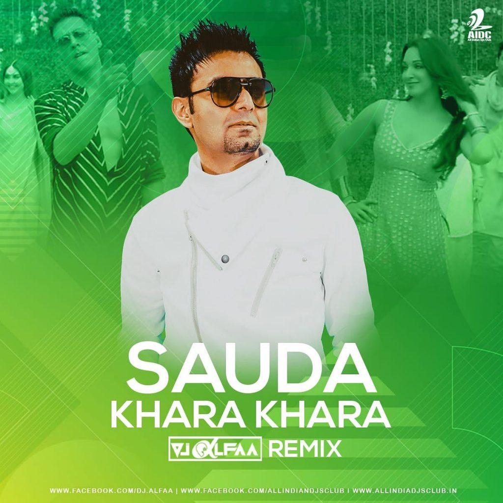 Sauda Khara Khara - Good Newzz - Desi Beat Remix - DJ Alfaa
